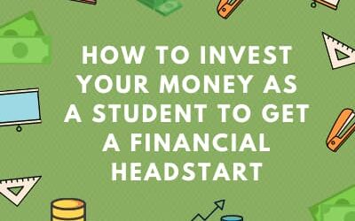 How to invest your money as a student to get a financial headstart
