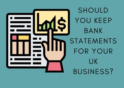 Should You Keep Bank Statements for Your UK Business?