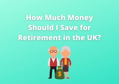 How Much Money Should I Save for Retirement in the UK?