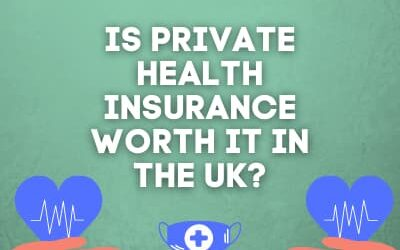 Is Private Health Insurance Worth It In The UK?