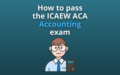 How to pass the ICAEW ACA Accounting exam