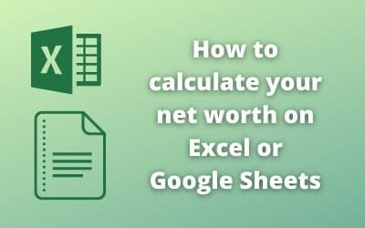 How to calculate your net worth on Excel or Google Sheets